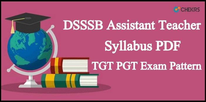 DSSSB Assistant Teacher Syllabus