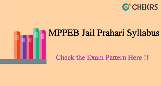 PEB MP Jail Prahari Syllabus 2020