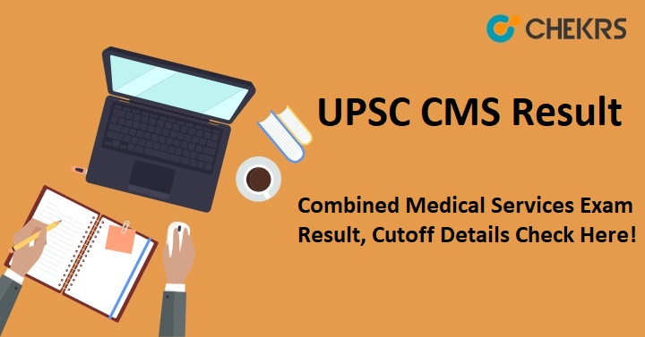 UPSC CMS Exam Result
