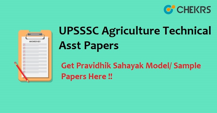 UPSSSC Agriculture Technical Assistant Previous Papers