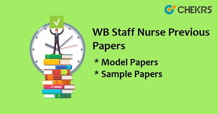 WBHRB Staff Nurse Previous Question Papers - WB Nursing
