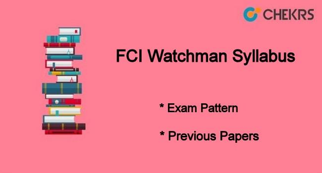 FCI Watchman Syllabus 2021