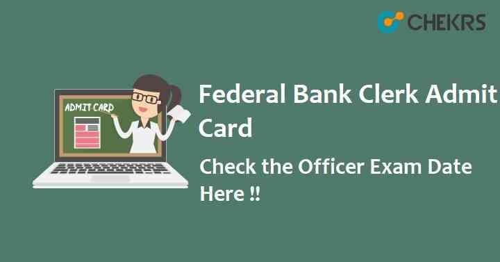 Federal Bank Clerk Admit Card 2021