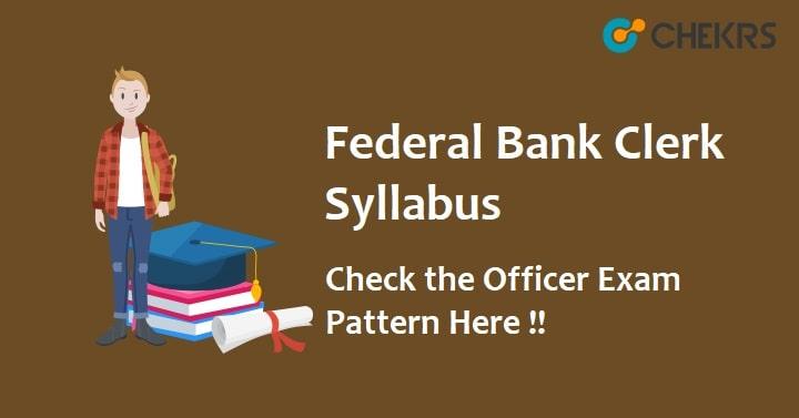 Federal Bank Clerk Syllabus 2020