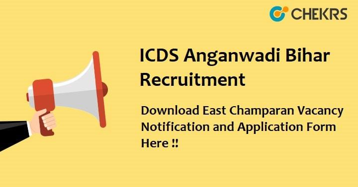 ICDS East Champaran Recruitment 2021