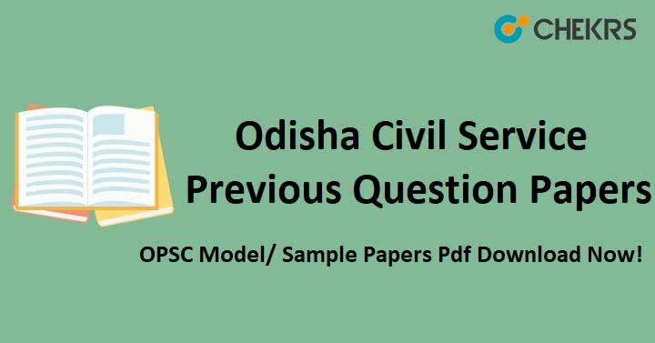 Odisha Civil Service Previous Question Papers