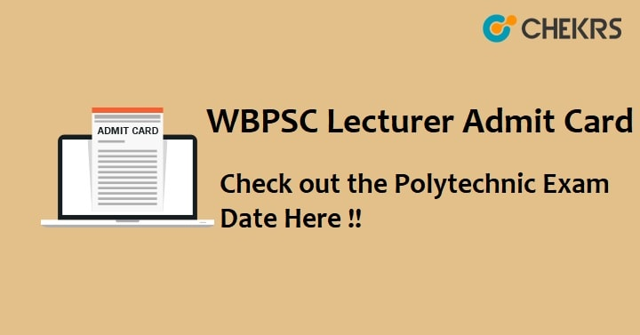 WBPSC Lecturer Admit Card 2021