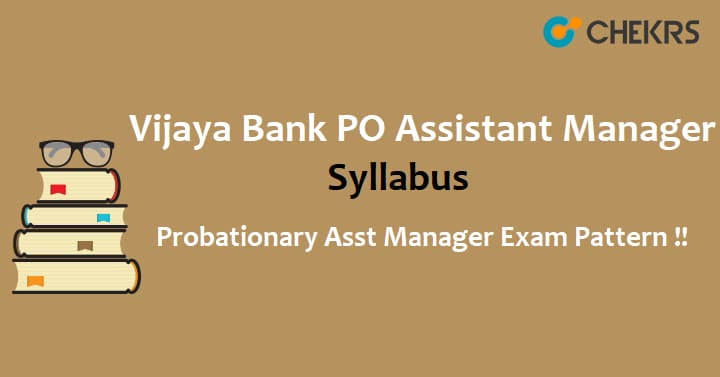 Vijaya Bank Assistant Manager Syllabus