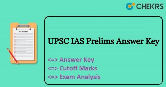 UPSC IAS Prelims Answer Key
