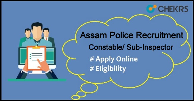 Assam Police Recruitment 2021