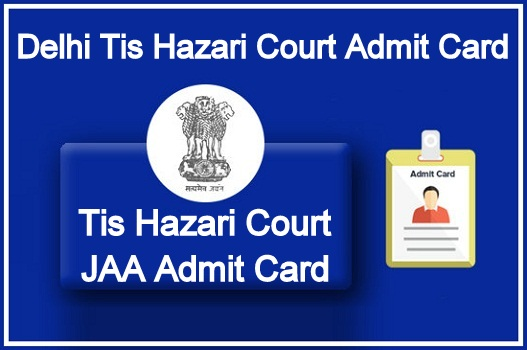 Delhi Tis Hazari Court Admit Card