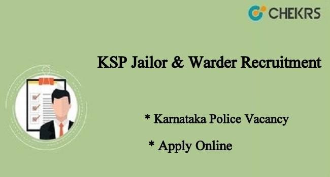 KSP Jailor & Warder Recruitment