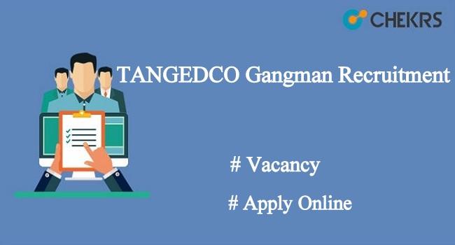 TANGEDCO Gangman Recruitment