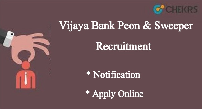 Vijaya Bank Peon & Sweeper Recruitment