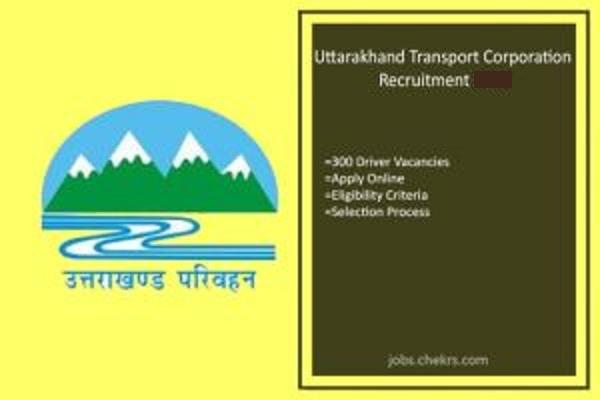 Uttarakhand Transport Corporation Recruitment 2021