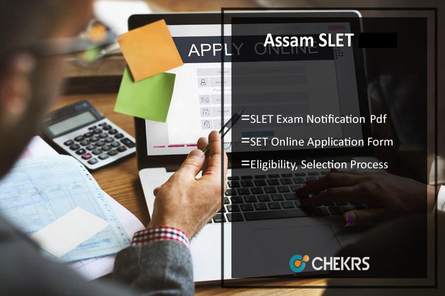 Assam SLET Notification 2022
